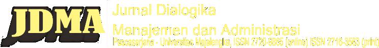 JURNAL DIALOGIKA Manajemen dan Administrasi (JDMA)